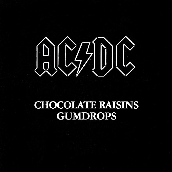 Back in Black by AC/DC tastes like chocolate raisins and gumdrops!