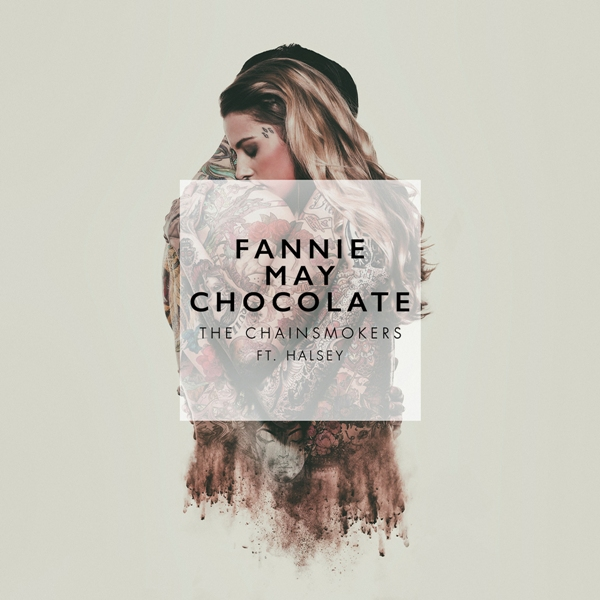 Closer by the Chainsmokers tastes like Fannie May Chocolate