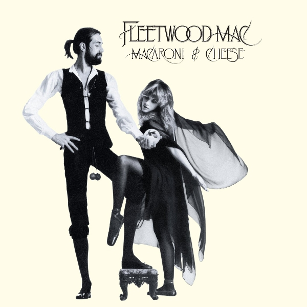 Rumours by Fleetwood Mac tastes like macaroni and cheese!